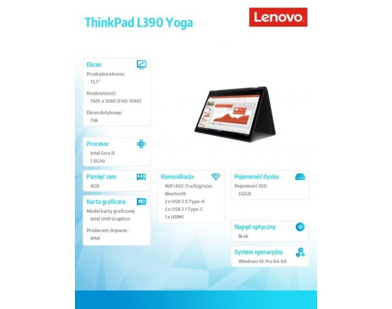 Lenovo Laptop ThinkPad L390 Yoga 20NT0016PB W10Pro i5-8265U/8GB/512GB/INT/13.3 FHD/Touch/Black/1YR CI