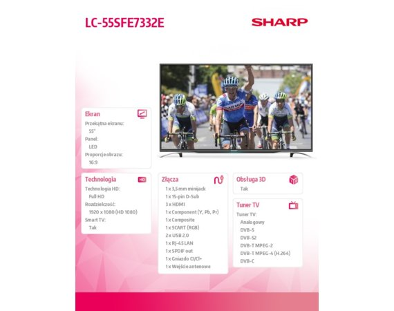 Sharp 55'' LED             LC55SFE7332E