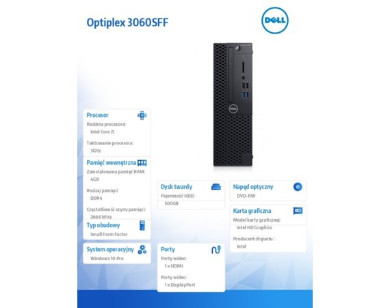 Dell Komputer Optiplex 3060SFF W10Pro i5-8500/4GB/500GB/Intel UHD 630/DVD RW/KB216/MS116/3Y NBD